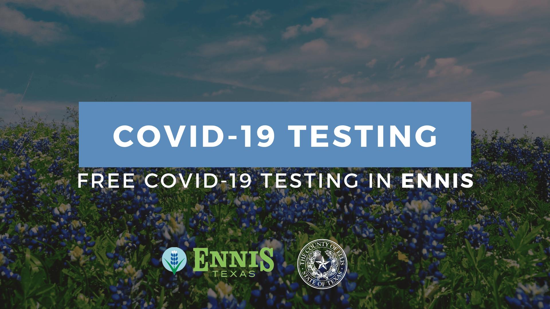 Ennis COVID19 Testing